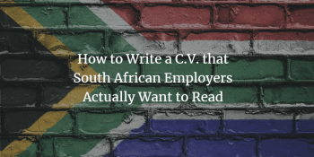 How to Write a C.V. in South Africa
