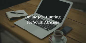 How to find a job using the internet as a South African